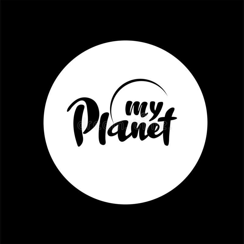 Vector Illustration with hand lettering - My Planet royalty free illustration