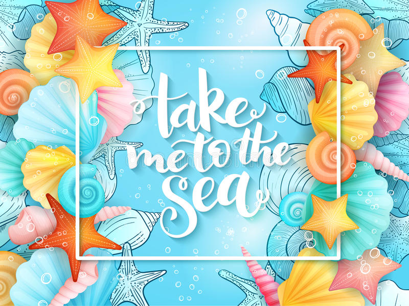 Vector illustration of hand lettering phrase with frame and seashells on sea water background vector illustration