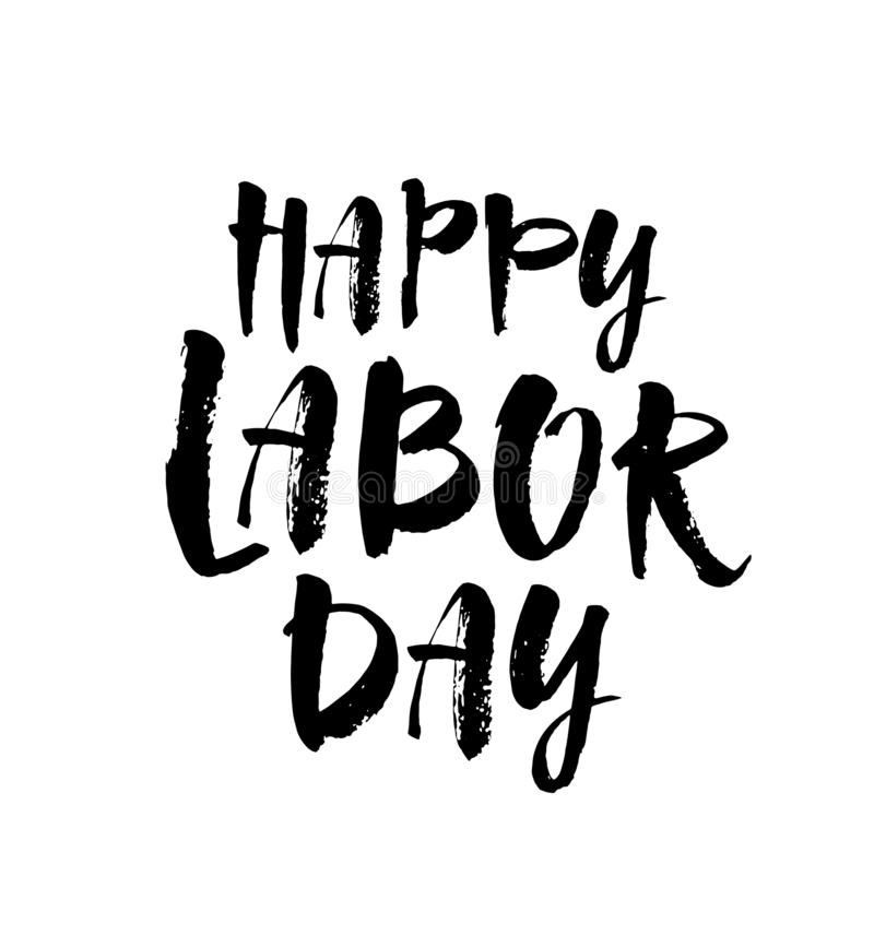 Vector illustration: Handwritten brush type lettering of Happy Labor Day on white background. Modern brush calligraphy vector illustration