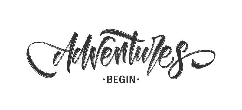 Handwritten Modern brush lettering composition of Adventures Begin royalty free illustration