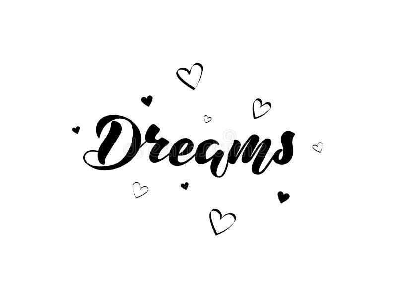 Vector illustration with handwritten phrase - Dreams. Lettering. stock illustration