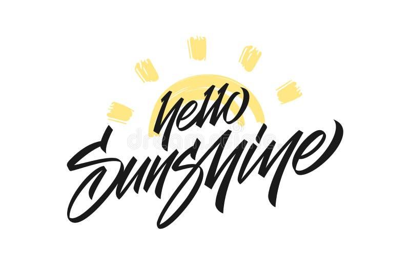 Vector illustration: Handwritten type lettering of Hello Sunshine with hand drawn Sun on white background. stock illustration
