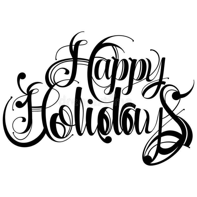 Vector illustration of Happy Holidays typography. In black on a white isolated background vector illustration