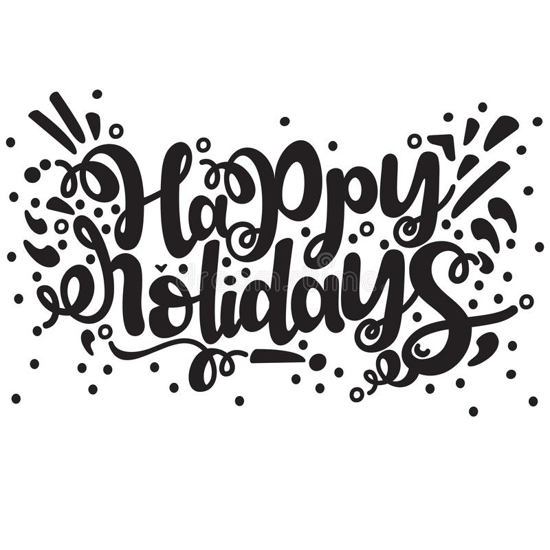 Vector illustration of Happy Holidays typography. In black on a white isolated background stock illustration