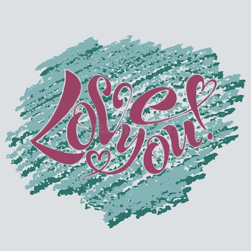 Vector illustration of I love you. I love you, handwritten text for postcards, posters, valentines, logos or prints in vector format. The inscription, the color royalty free illustration