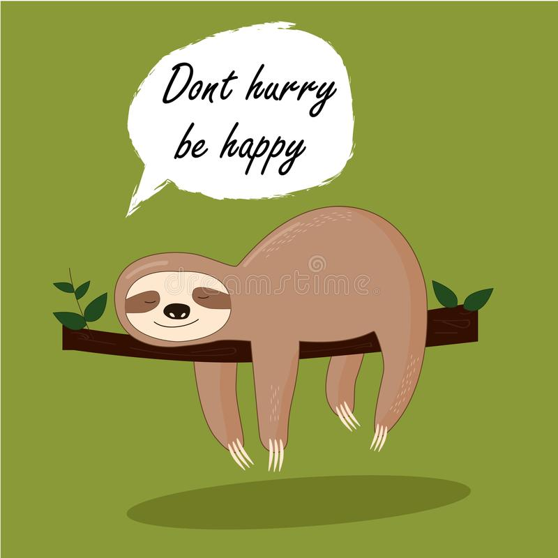 Vector illustration of lazy sloth with the speech bubble and the words vector illustration