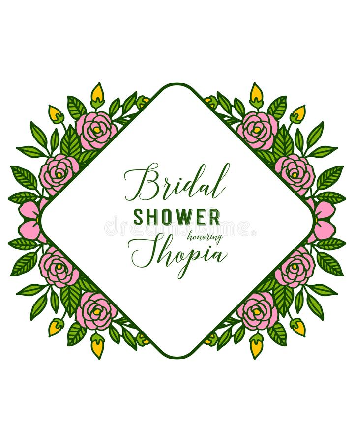 Vector illustration letter bridal shower for ornate of pink flower frame. Hand drawn vector illustration