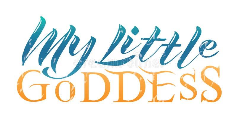 Vector Illustration of my little goddess colored text. Slogan my little goddess text. Vector logotype. Lettering typography poster. EPS 10 royalty free illustration