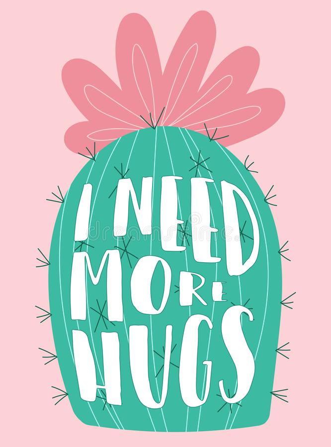 Free Vector Illustration Of A Hand-drawn Cactus With Pink Flower And Prickles With An Inscription I Need More Hugs. Image On South Amer Stock Photography - 132035202