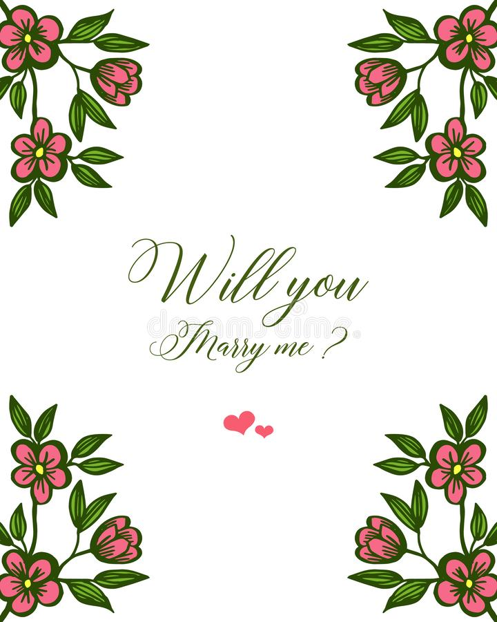Vector illustration pattern art leaf floral frame for template will you marry me. Hand drawn stock illustration
