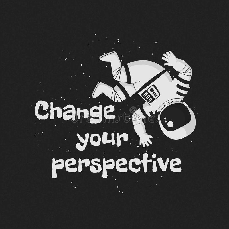 Vector illustration, poster, t-shirt design with the phrase `Change your perspective`. stock illustration