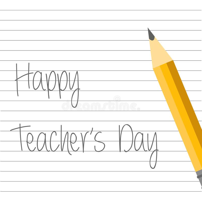 Vector illustration. School and teacher`s day design. Pencil on the notebook. happy tearcher`s day lettering vector illustration