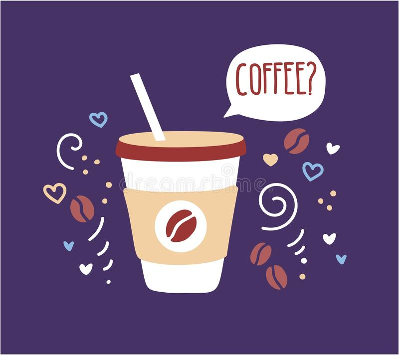 Vector illustration of a take away cup with hot beverage and speech bubble with World Coffee Day phrase. stock illustration