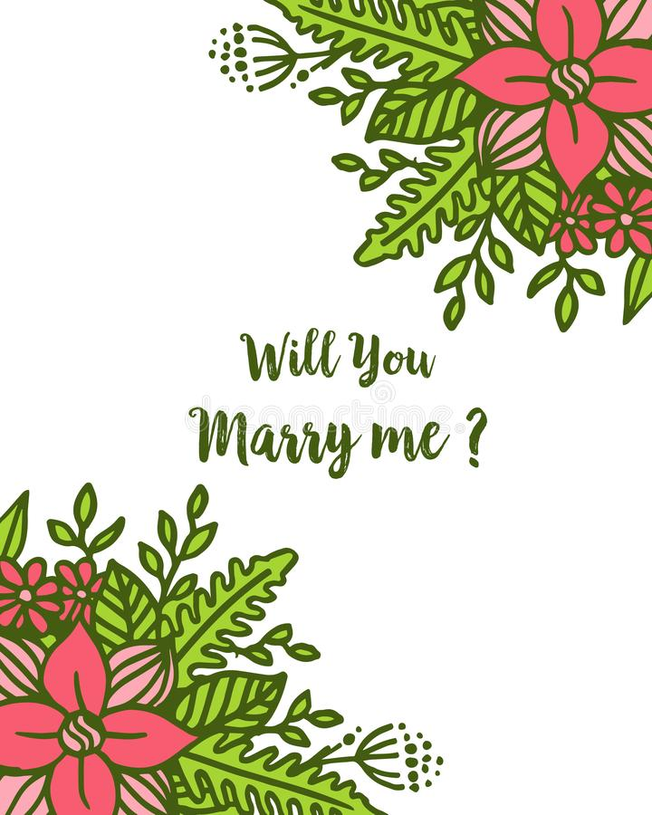 Vector illustration template will you marry me with art leaf wreath frame. Hand drawn vector illustration