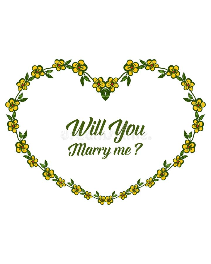 Vector illustration template will you marry me with art yellow flower frame. Hand drawn royalty free illustration