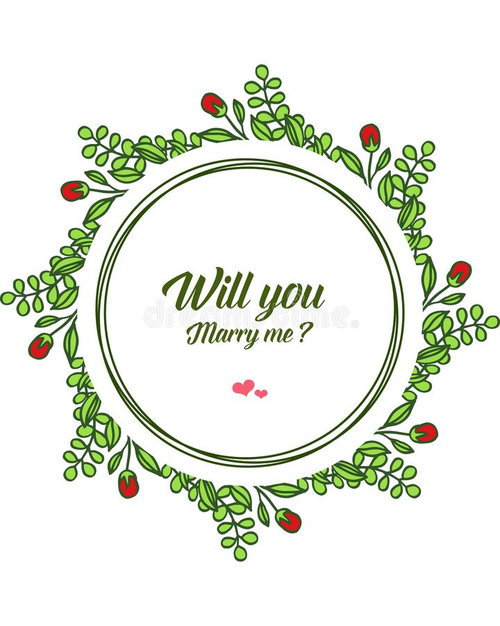 Vector illustration template will you marry me with ornate frame fllower red and leaves green. Hand drawn royalty free illustration