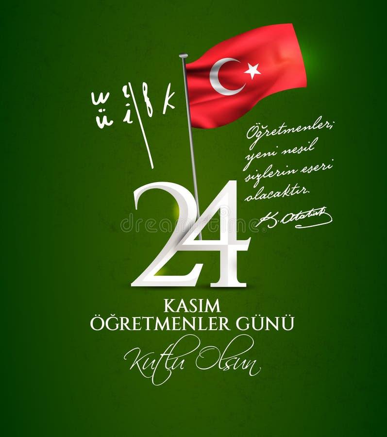 Vector illustration. Turkish holiday, 24 Kasim Ogretmenler Gunu. translation from Turkish: November 24 with a teacher`s day on. Holiday royalty free illustration