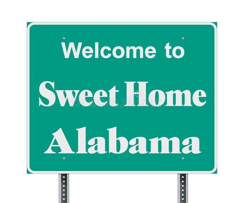 Welcome To Sweet Home Alabama Road Sign Stock Vector Illustration Of Home Road 116182158