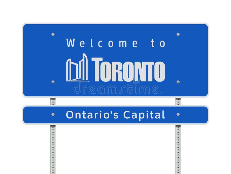 Welcome to Toronto road sign. Vector illustration of the Welcome to Toronto Ontario`s Capital blue road sign vector illustration