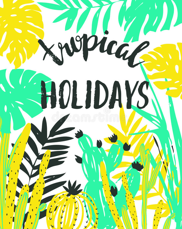 Free Vector Illustration With Tropical Wild Plants And Stylish Lettering - `Tropical Holidays`. Hand Drawn Tropic Poster. Stock Photo - 86889660
