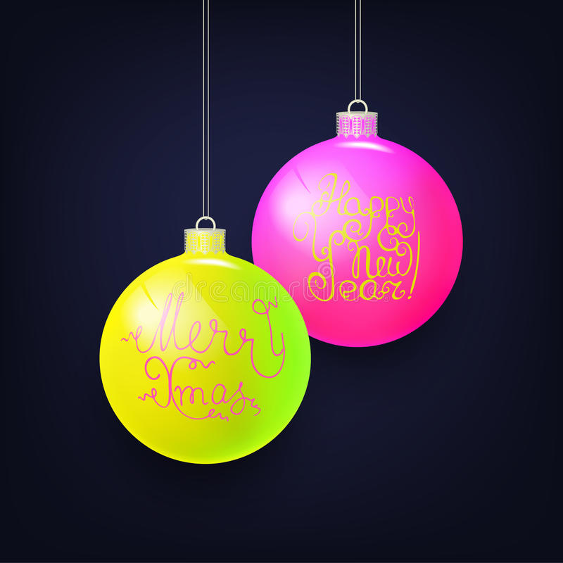 Vector illustration for Xmas and NY. Happy New Year card with Glass Christmas balls on dark blue background. Vector festive illustration with neon hand writing royalty free illustration