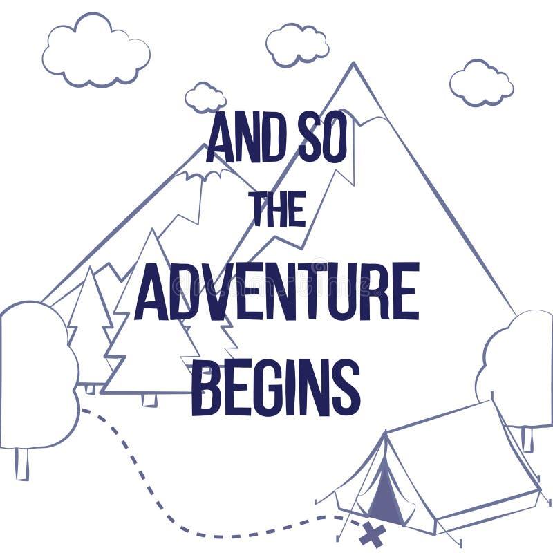 """Vector a ilustração com silhueta das montanhas, árvores, barraca e """"And da frase assim o  do begins†da aventura ilustração stock"""