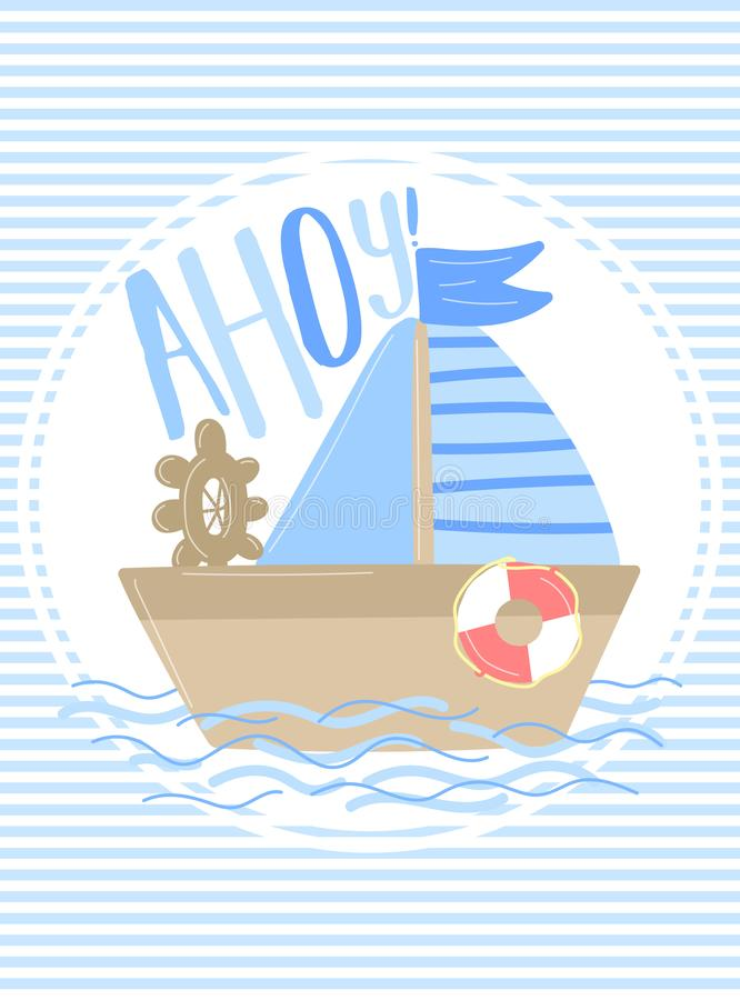 Free Vector Image Of A Ship With The Inscription Ahoy On A Striped Blue Background. Illustration On The Sea Theme For A Boy Sailor. Inv Royalty Free Stock Photos - 131238478