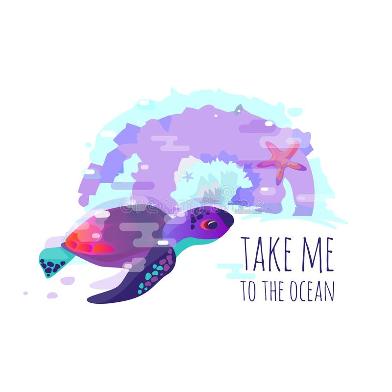 Vector image of turtle, starfish or sea fauna. A vivid abstract. Lettering the phrase `take me to the ocean`. Title or cover. Grad stock illustration