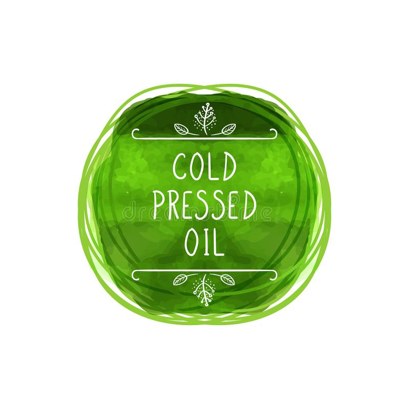 Vector Koud geperst Olieetiket, Groene Waterverfcirkel, Met de hand geschreven Brieven, Gekrabbellijnen vector illustratie