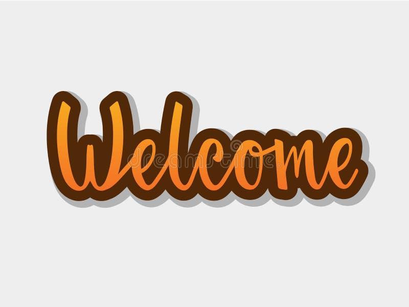 Vector l'illustrazione di testo benvenuto per il manifesto di tipografia, il logotype, l'aletta di filatoio, l'insegna, la cartol illustrazione di stock