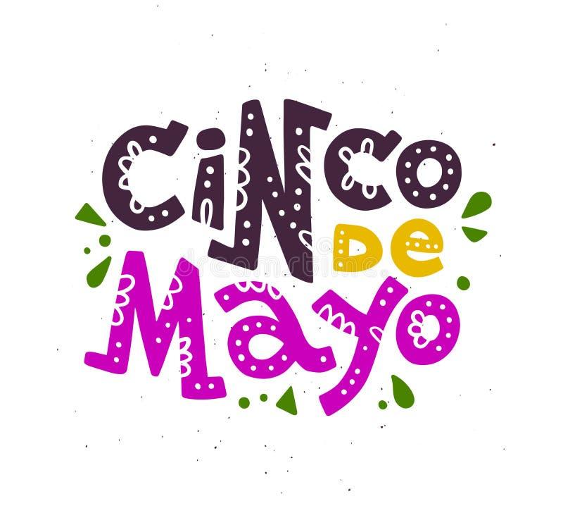 Vector l'illustrazione disegnata a mano piana con l'iscrizione piana di Cinco il de Mayo isolata su fondo bianco illustrazione di stock