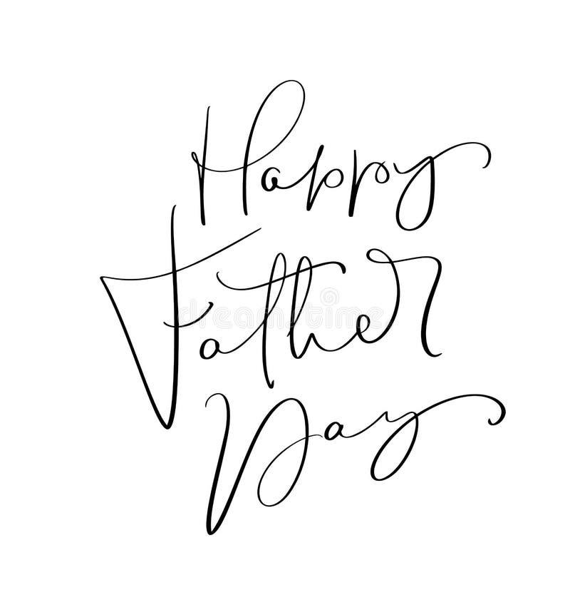 Vector l'iscrizione calligrafica felice del giorno di padri per la cartolina d'auguri, il manifesto festivo ecc Illustrazione dis illustrazione vettoriale