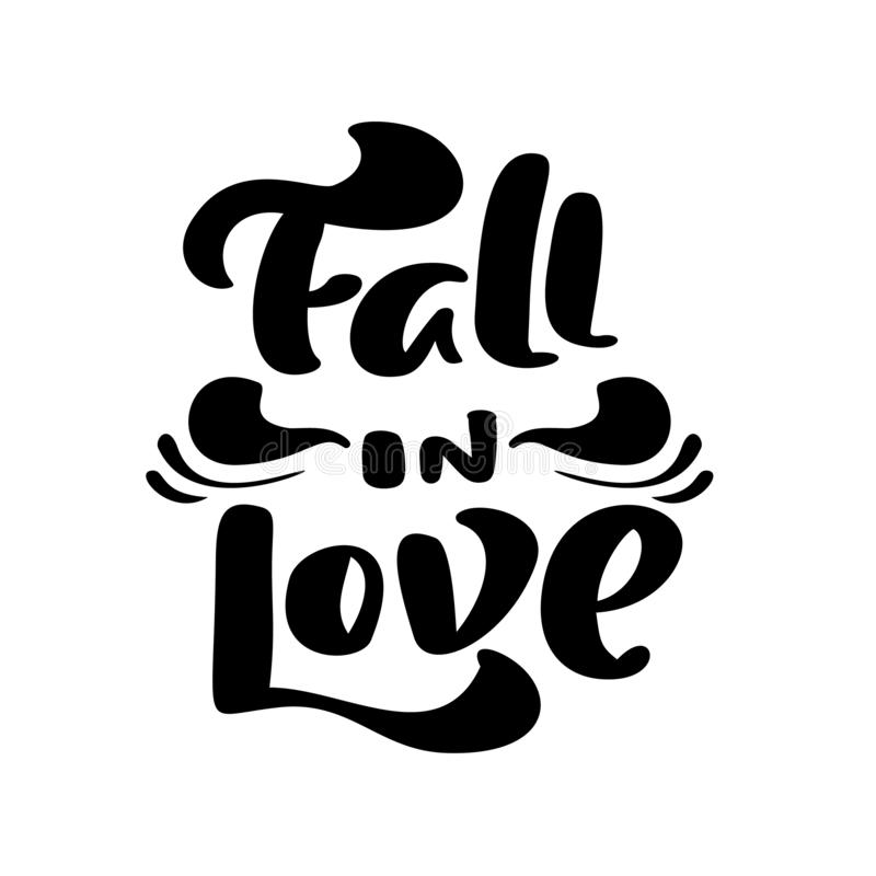 Vector lettering calligraphy Fall in Love text. Hand drawn illustration for greeting card isolated on white background. Perfect for seasonal holidays royalty free illustration