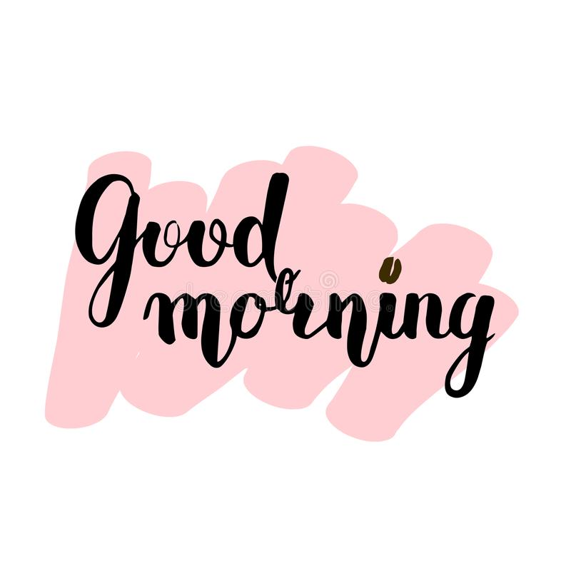 Vector lettering with a good morning. black text on a pink background. Above the point and instead of coffee beans. Handwritten c stock illustration