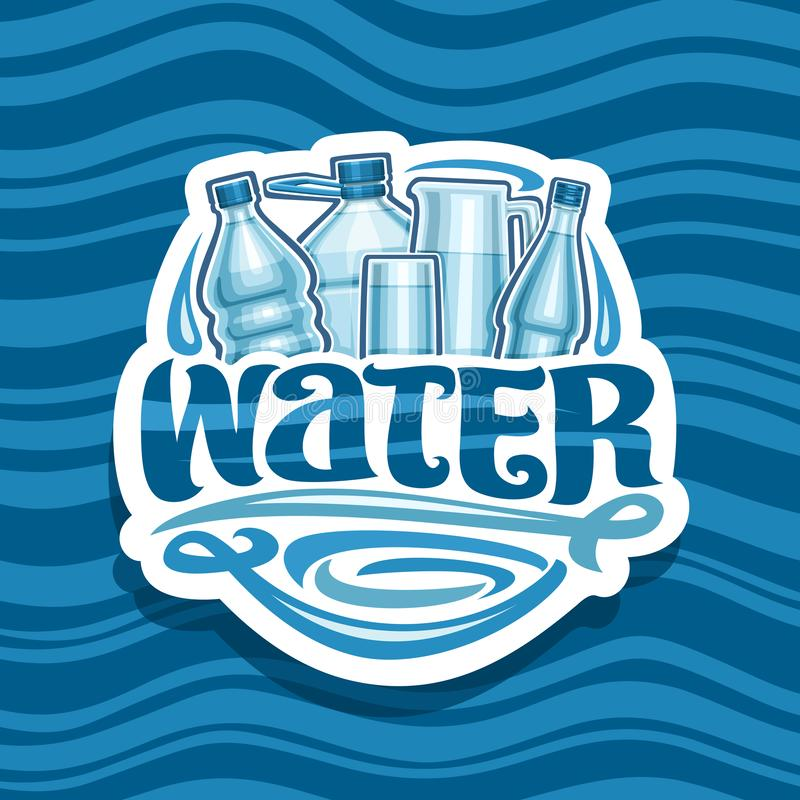 Vector logo for Drinking Water. Cut paper icon with different glass and plastic bottles, full cup and transparent jug, original brush typeface for word water royalty free illustration