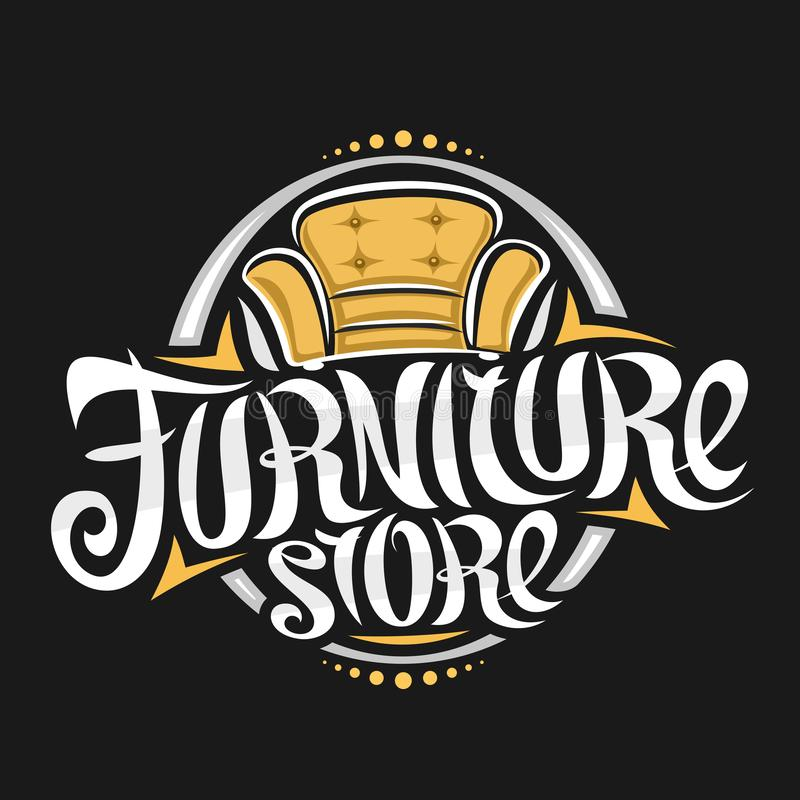 Vector logo for Furniture Store. Decorative signboard with illustration of classic cartoon yellow armchair, design badge with original elegant typeface for vector illustration