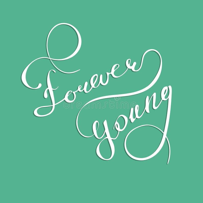 Vector los jóvenes inspirados puestos letras mano del cartel de la tipografía para siempre en fondo verde stock de ilustración