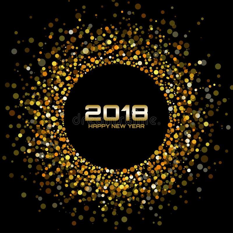 Vector los puntos del círculo del confeti del fondo y del oro de la tarjeta de la Feliz Año Nuevo 2018 El disco brillante del oro stock de ilustración