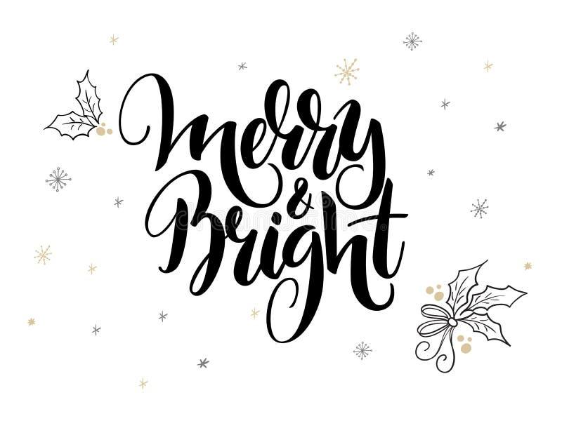 Vector los saludos de la Navidad de las letras de la mano mandan un SMS - feliz y brillante - con las hojas y los copos de nieve  ilustración del vector