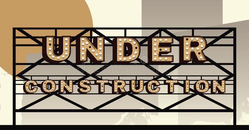Vector marquee letter Under Construction sign. Under Construction sign in the style of an illustrated Marquee sign royalty free illustration