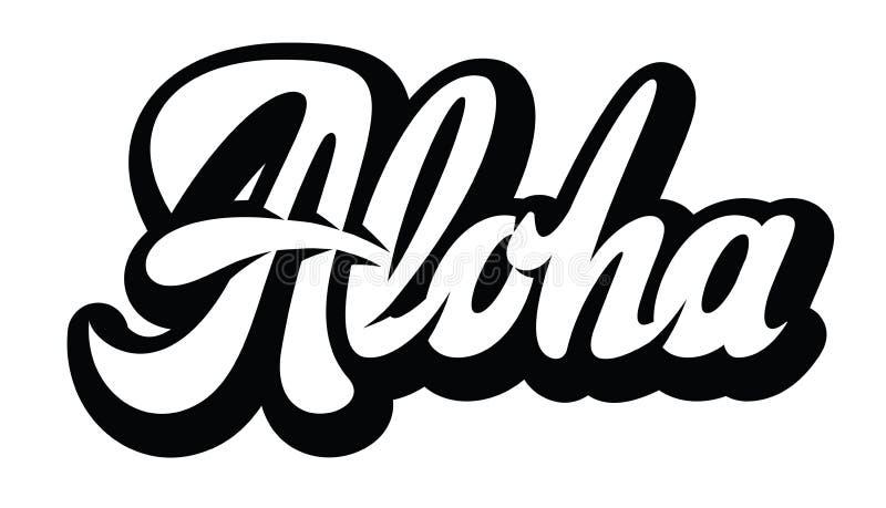 Vector monochrome illustration with stylish inscription Aloha.  stock illustration