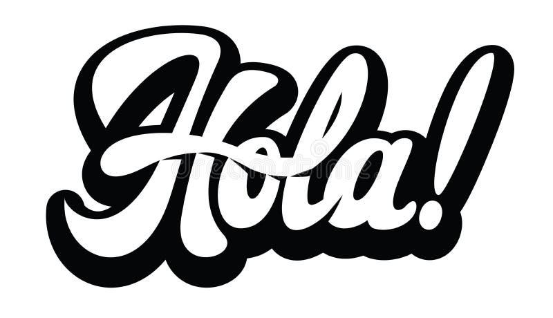 Vector monochrome illustration with stylish inscription Hola.  stock illustration