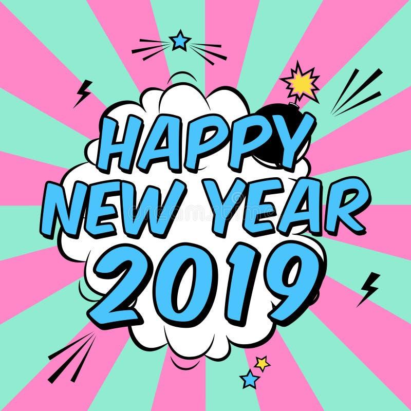 Vector o ano novo feliz 2019 do cartaz colorido no estilo do pop art com explosivo da bomba ilustração stock