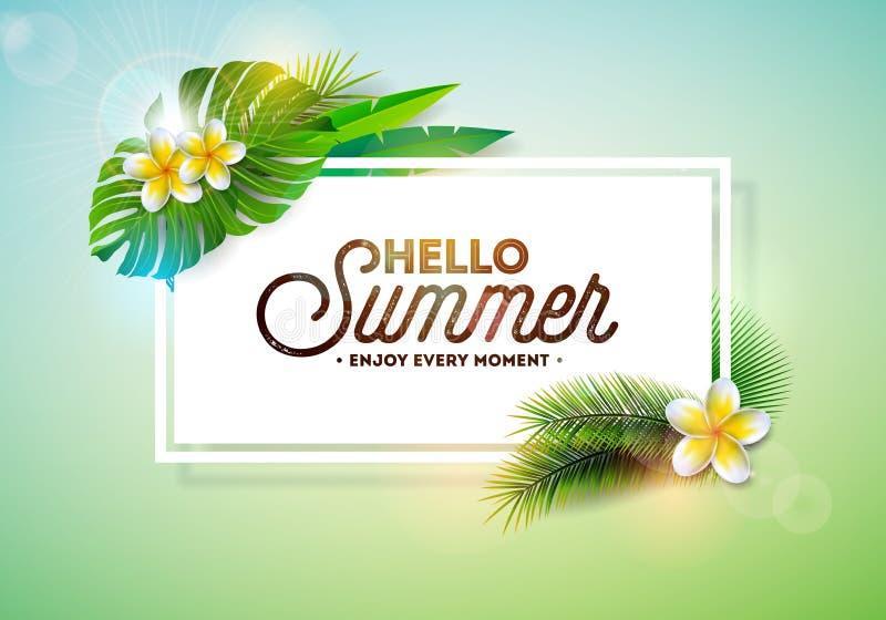 Vector olá! a ilustração da tipografia das férias de verão com plantas tropicais e flor no fundo limpo Molde do projeto ilustração royalty free