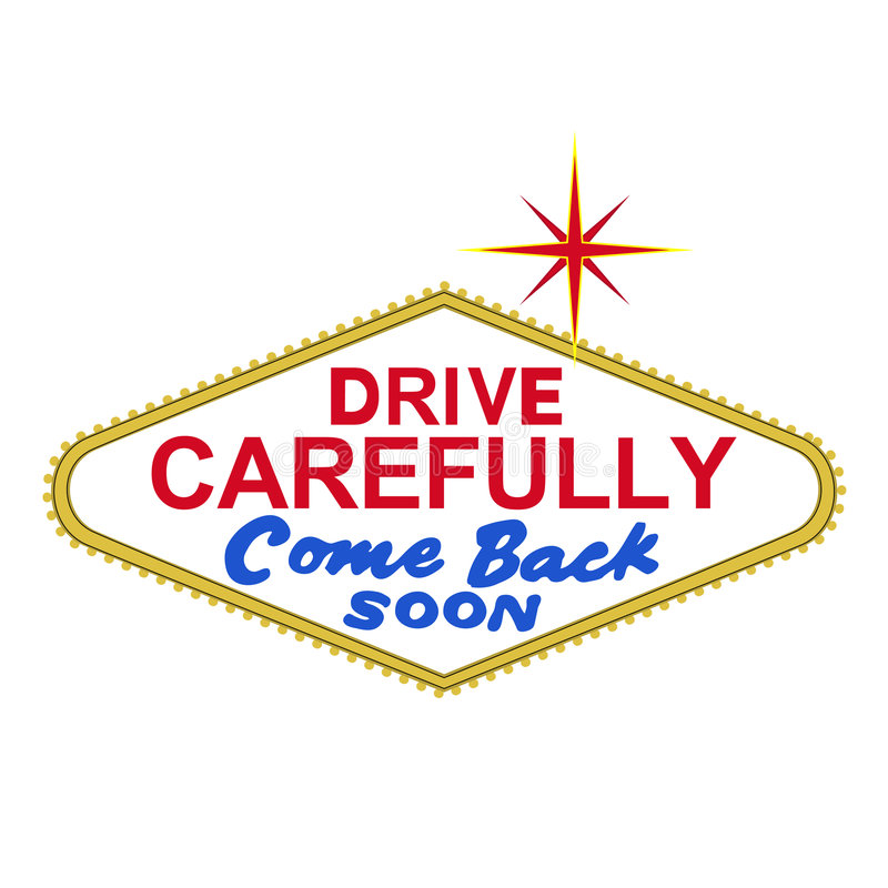 VECTOR: parte trasera de la muestra de Las Vegas en el día: conduzca cuidadosamente, vuélvase pronto (el formato del EPS disponibl ilustración del vector