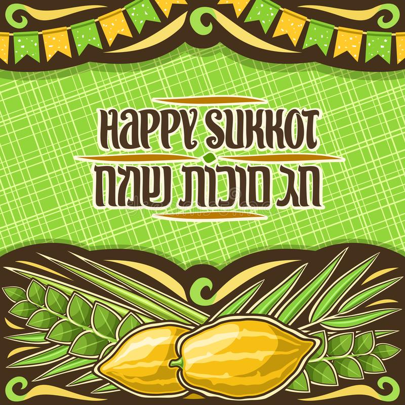 Vector placard for jewish Sukkot. With copy space, dark decorative frame with decoration of festive flags, layout with original brush lettering for words happy vector illustration