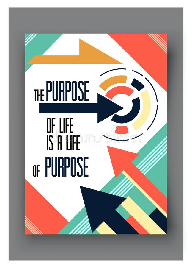 Vector poster with quote the purpose of life is a . For business, social media and motivational banner. royalty free illustration