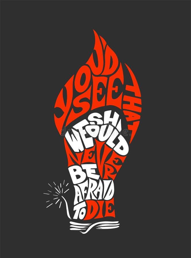 Vector que pone letras a frase del ejemplo que usted vería que eso debemos nunca tener miedo de morir por carteles, tarjeta, cami libre illustration