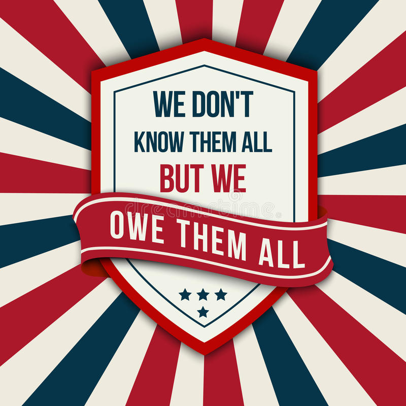 Free Vector Quote - We Don T Know Them All. Veterans Day Poster. Stock Image - 78049231