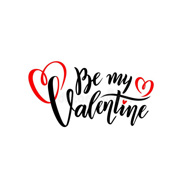 Vector romantic handwritten lettering Be my Valentine. Calligraphic Isolated text for Happy Valentine`s Day with hearts. Vector black and red handwritten royalty free illustration